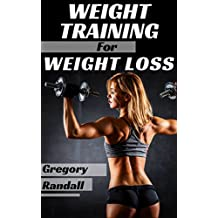 Weight Training: Benefits of Weight Training Vs Aerobics (Weight Loss Strength Training Workout Fitness Training) (Health Fitness & Dieting Exercise & Fitness)