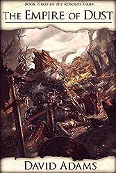 Ren of Atikala: The Empire of Dust (Kobolds Book 3)