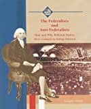 The Federalists and Anti-Federalists, Gregory Payan, 0823942562