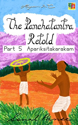 (The Panchatantra Retold: Part 5 -)