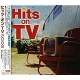 ヒッツ・オンTV 2008