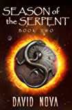 Season of the Serpent: Book Two
