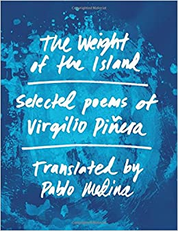 Image result for Virgilio Piñera, The Weight of the Island,