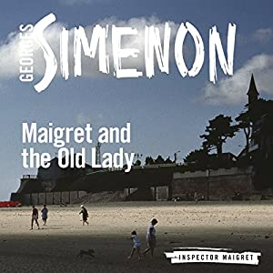 Maigret and the Old Lady Audiobook