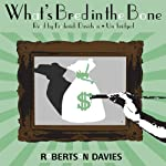 What's Bred in the Bone | Robertson Davies