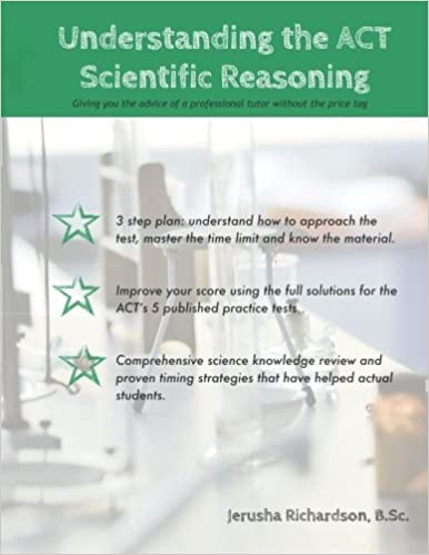 Understanding the ACT Scientific Reasoning: A complete guide to mastering ACT science