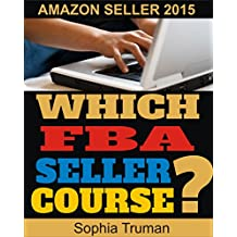 Amazon FBA: Amazon FBA, Which FBA Seller Course?