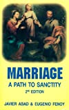 Marriage: A Path to Sanctity (2nd Edition)