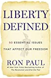 "In Liberty Defined, congressman and #1 New York Times bestselling author Ron Paul returns with his most provocative, comprehensive, and compelling arguments for personal freedom to date.The term ""Liberty"" is so commonly used in our country that it ha..."