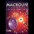 Macrolife: A Mobile Utopia