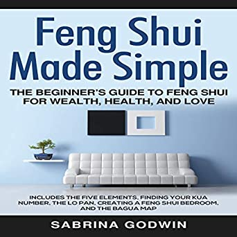 Tremendous Amazon Com Feng Shui Made Simple The Beginners Guide To Complete Home Design Collection Barbaintelli Responsecom