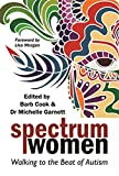 img - for Spectrum Women: Walking to the Beat of Autism book / textbook / text book