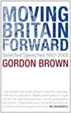 Moving Britain Forward, Gordon Brown, 0747588384