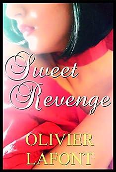 Sweet Revenge by [Lafont, Olivier]