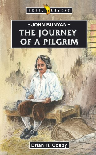 John Bunyan: Journey of a Pilgrim (Trailblazers)