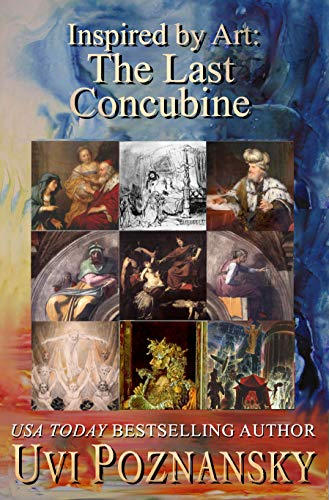 Inspired by Art: The Last Concubine (The David Chronicles Book ()