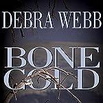 Bone Cold | Debra Webb