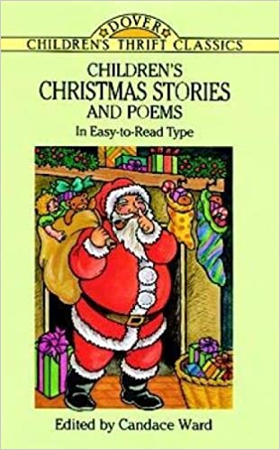 Children's Christmas Stories and Poems: In Easy-to-Read Type ...