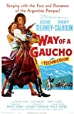 Way of a Gaucho POSTER Movie (27 x 40 Inches - 69cm x 102cm) (1952)