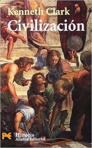 Descarga gratuita de libros electrónicos Civilización: Una visión personal (El Libro De Bolsillo - Historia) en español PDF MOBI