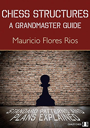 Chess Structures: A Grandmaster (Grandmaster Chess)