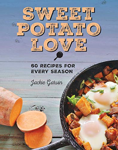 Sweet Potato Love: 60 Recipes for Every Season]()