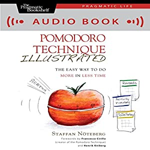 Pomodoro Technique Illustrated Audiobook