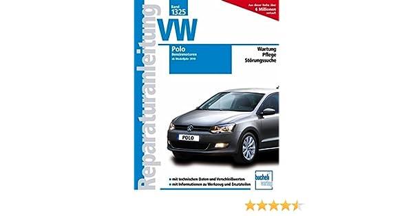 VW Polo ab Modelljahr 2011. Benzinmotoren: 1.2 Liter 44/51 kW, 3 ...