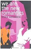 We Are the New Romantics, Niven Govinden, 0747565937
