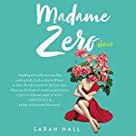 Madame Zero: 9 Stories | Sarah Hall