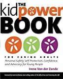 The Kidpower Book for Caring Adults, Irene van der Zande, 0979619173