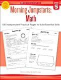Morning Jumpstarts: Math (Grade 5), Martin Lee and Marcia Miller, 0545464188