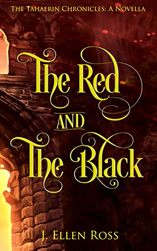 The Red and The Black (The Tahaerin Chronicles)