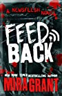 Feedback (Newsflesh Book 4)