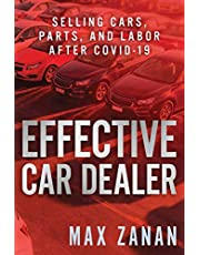 Effective Car Dealer: Selling Cars, Parts, and Labor After COVID-19