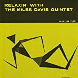 Relaxin With Miles Davis Quintet