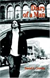 Diary of a Man, Daniel J. Crowley, 1412075505