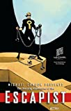 img - for Michael Chabon Presents...The Amazing Adventures of the Escapist Volume 3 book / textbook / text book