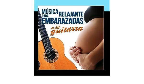 Musica Relajante para Embarazadas a la Guitarra by Juan Espa?a ...