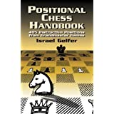 Positional Chess Handbook: 495 Instructive Positions from Grandmaster Games (Dover Chess)