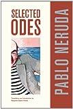 Selected Odes of Pablo Neruda, Pablo Neruda and Margaret Sayers Peden, 0520269985