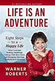 Life is an Adventure: What I Learned Walking (Modeling), Talking (Talk Show Host), and Managing (Marriage, Motherhood & Miracles)