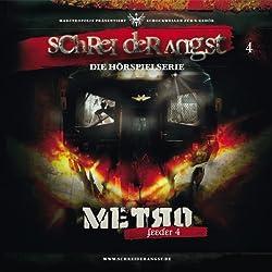 Feeder 4 - Metro (Schrei der Angst 4)