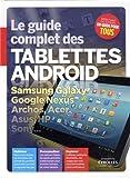 vignette de 'Le guide complet des tablettes Android (Fabrice Neuman)'