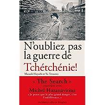 N'oubliez pas la guerre de Tchétchénie ! (French Edition)