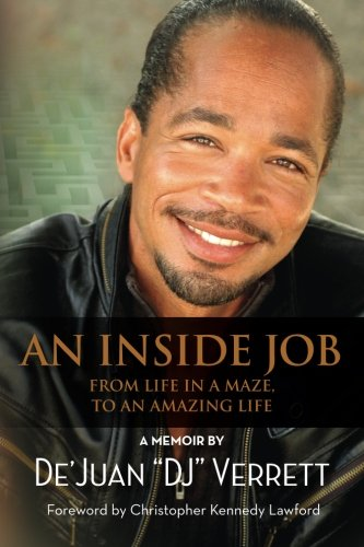 An Inside Job: From Life in a Maze, to an Amazing Life pdf