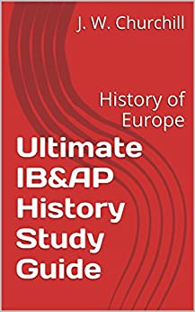 The Best IB History Notes and Study Guide for SL/HL