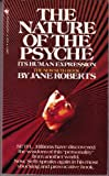 The Nature of the Psyche, Jane Roberts, 0553255835