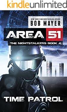 Time Patrol (Area 51: The Nightstalkers Book 4)