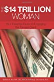 The $14 Trillion Woman, Barbara Kay, 1439230641